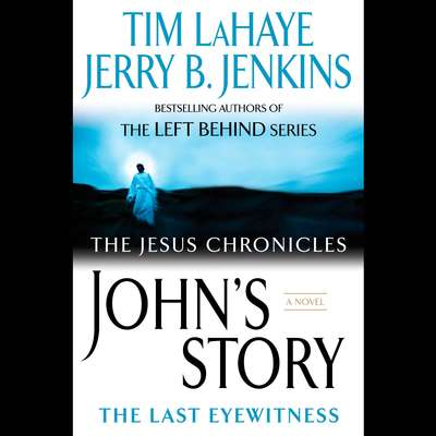 Johns Story: The Last Eyewitness Audiobook, by Jerry B. Jenkins