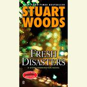 Fresh Disasters Audiobook, by Stuart Woods