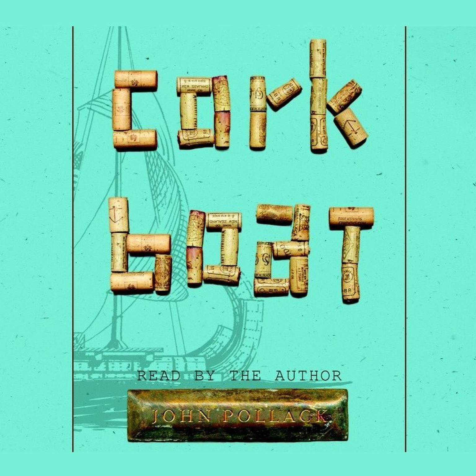 Printable Cork Boat: A True Story of the Unlikeliest Boat Ever Built Audiobook Cover Art