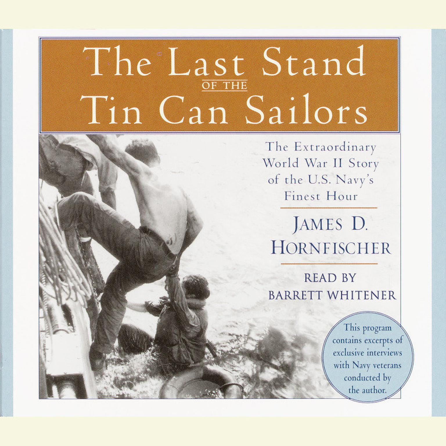 Printable The Last Stand of the Tin Can Sailors: The Extraordinary World War II Story of the U.S. Navy's Finest Hour Audiobook Cover Art