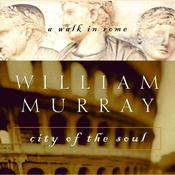 City of the Soul: A Walk in Rome Audiobook, by William Murray