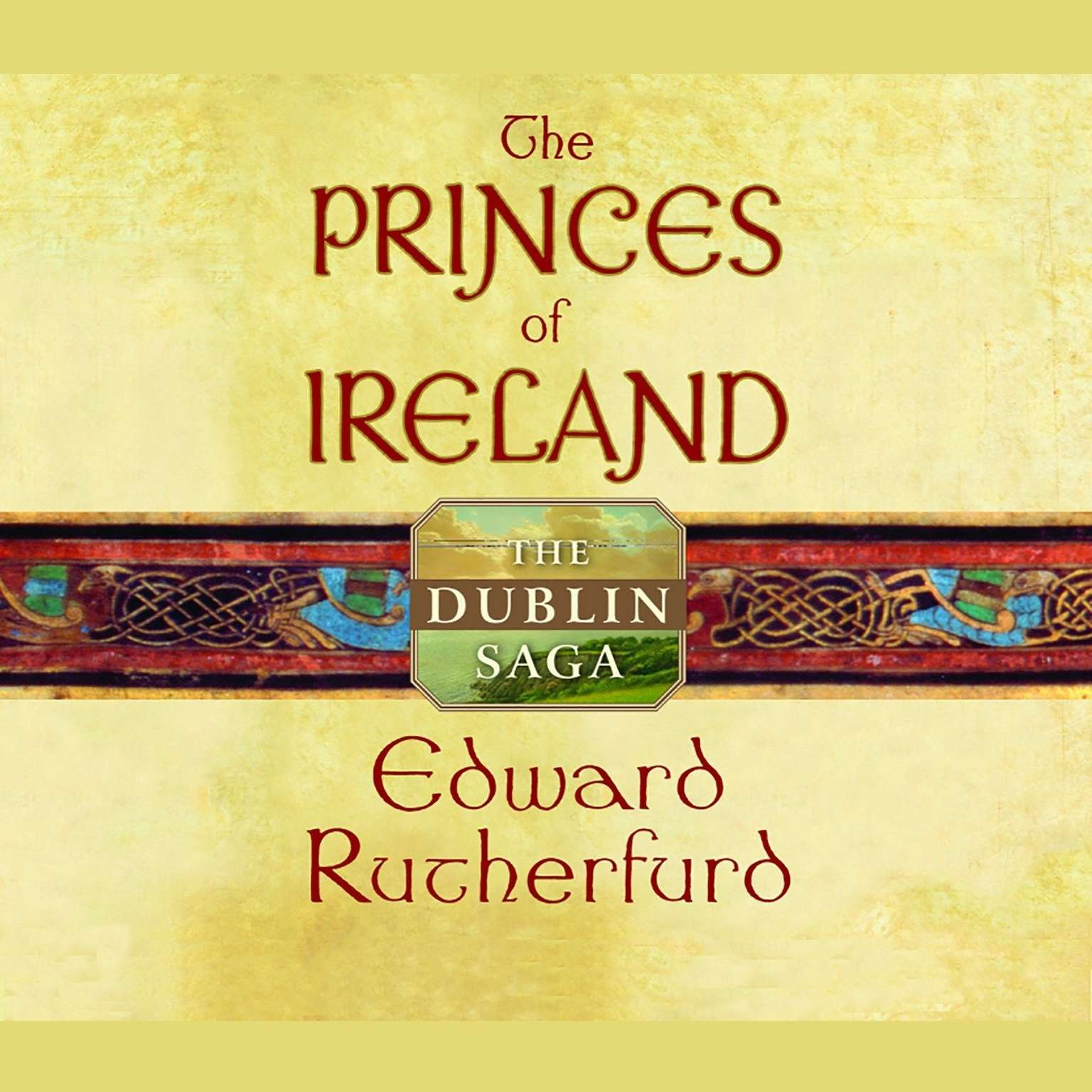 Printable The Princes of Ireland: The Dublin Saga Audiobook Cover Art