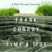 Time and Tide: A Walk Through Nantucket Audiobook, by Frank Conroy