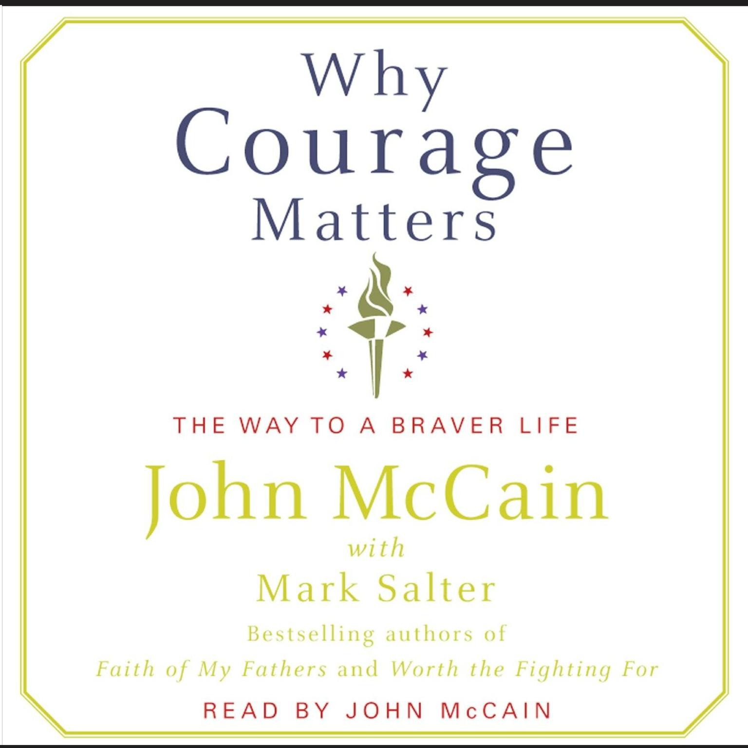 Printable Why Courage Matters: The Way to a Braver Life Audiobook Cover Art