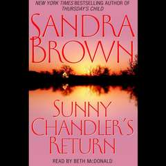 Sunny Chandlers Return: A Novel Audiobook, by Sandra Brown