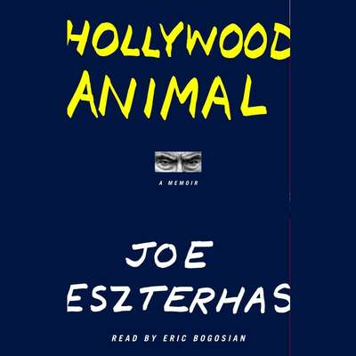 Hollywood Animal Audiobook, by Joe Eszterhas