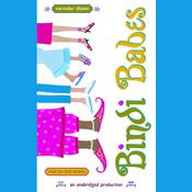 Bindi Babes Audiobook, by Narinder Dhami