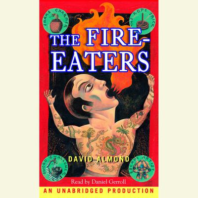 The Fire-Eaters Audiobook, by David Almond