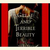 A Great and Terrible Beauty Audiobook, by Libba Bray