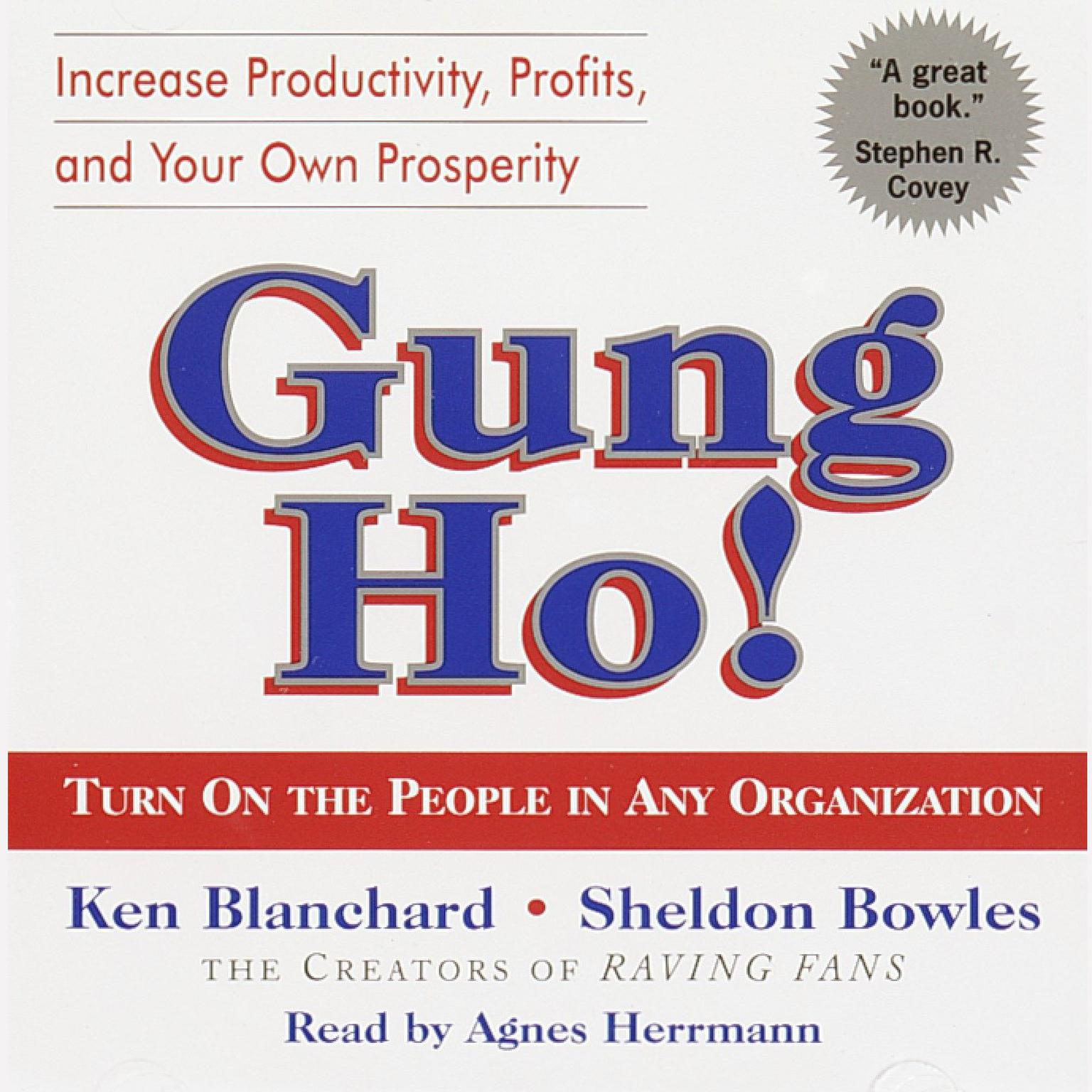Printable Gung Ho!: Turn On the People in Any Organization Audiobook Cover Art