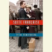 Suite Francaise Audiobook, by Irène Némirovsky
