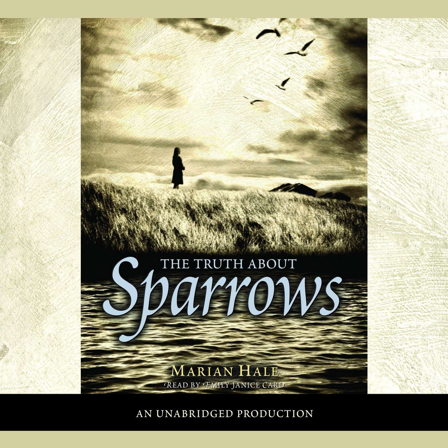 Printable The Truth About Sparrows Audiobook Cover Art