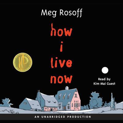 How I Live Now Audiobook, by Meg Rosoff