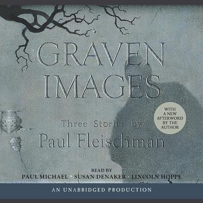 Graven Images Audiobook, by Paul Fleischman
