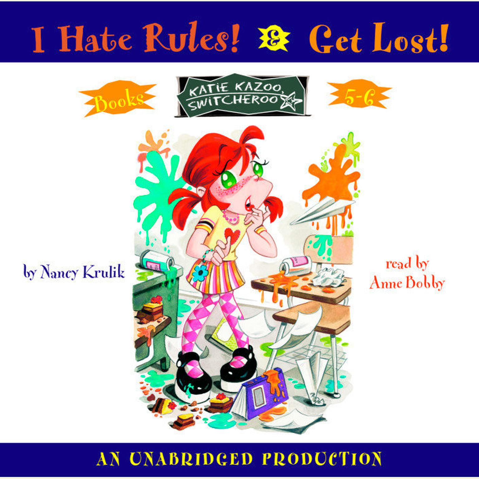 Printable Katie Kazoo, Switcheroo: Books 5 and 6: Katie Kazoo, Switcheroo #5: I Hate Rules; Katie Kazoo, Switcheroo #6: Get Lost! Audiobook Cover Art