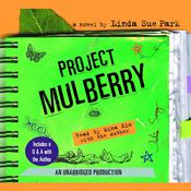 Project Mulberry Audiobook, by Linda Sue Park