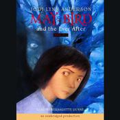 May Bird and the Ever After Audiobook, by Jodi Lynn Anderson