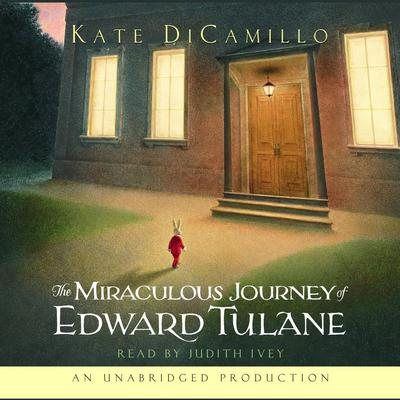 The Miraculous Journey of Edward Tulane Audiobook, by Kate DiCamillo