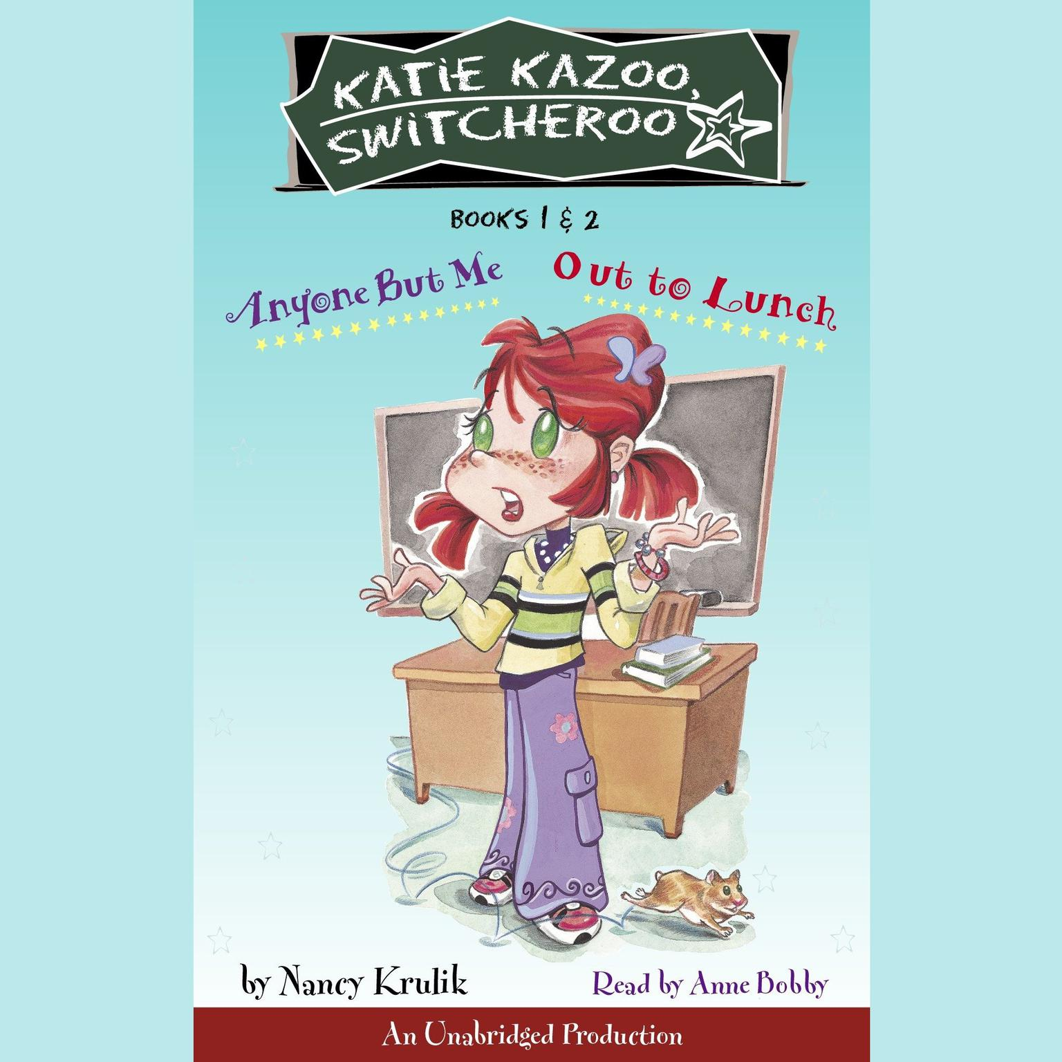 Printable Katie Kazoo, Switcheroo: Books 1 and 2: Katie Kazoo, Switcheroo #1: Anyone But Me; Katie Kazoo, Switcheroo #2: Out to Lunch! Audiobook Cover Art