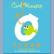 Flush Audiobook, by Carl Hiaasen