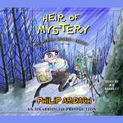Heir of Mystery: The Second Unlikely Exploit Audiobook, by Philip Ardagh