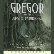Gregor and the Curse of the Warmbloods, by Suzanne Collin