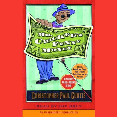 Mr. Chickees Funny Money Audiobook, by Christopher Paul Curtis