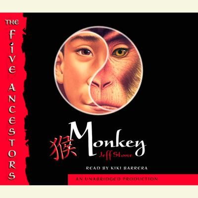The Five Ancestors Book 2: Monkey Audiobook, by