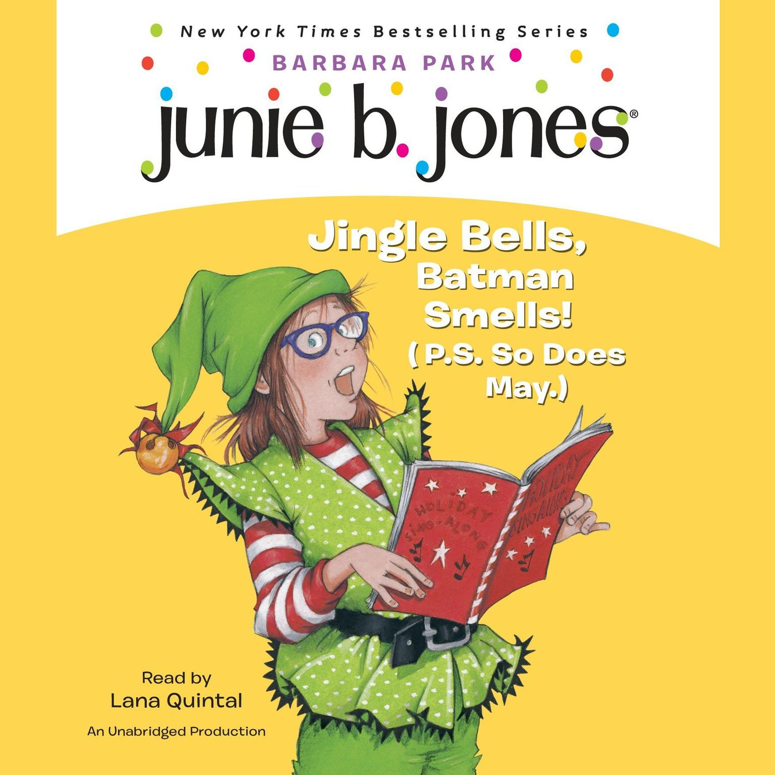 Printable Junie B. Jones #25: Jingle Bells, Batman Smells! (P.S. So Does May.): Junie B. Jones #25 Audiobook Cover Art
