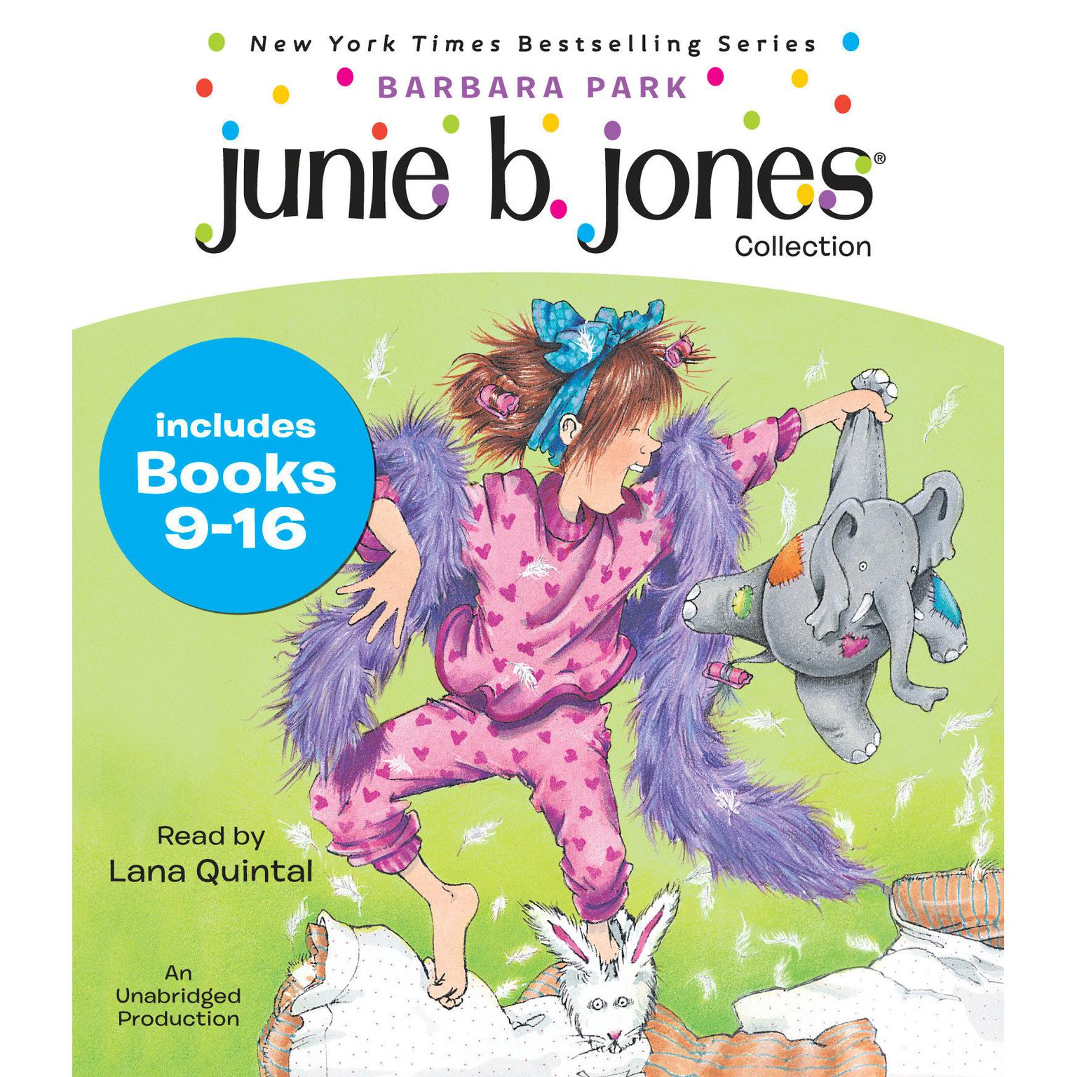 Printable Junie B. Jones Collection: Books 9-16: Not a Crook; Party Animal; Beauty Shop Guy; Smells Something Fishy; (Almost) a Flower Girl; Mushy Gushy Valentine; Peep in Her Pocket; Captain Field Day Audiobook Cover Art
