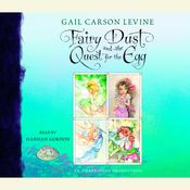 Fairy Dust and the Quest for the Egg Audiobook, by Gail Carson Levine