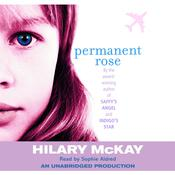 Permanent Rose Audiobook, by Hilary McKay