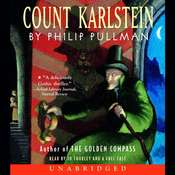 Count Karlstein Audiobook, by Philip Pullman