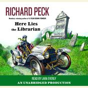 Here Lies the Librarian, by Richard Peck