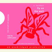 Fly on the Wall, by E. Lockhart