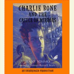 Charlie Bone and the Castle of Mirrors Audiobook, by Jenny Nimmo