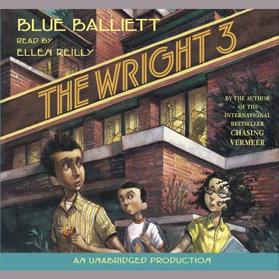 The Wright Three Audiobook, by Blue Balliett