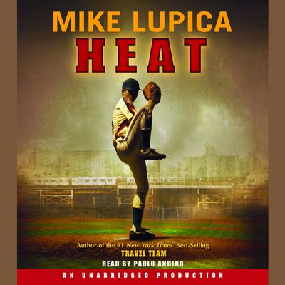 Heat Audiobook, by Mike Lupica