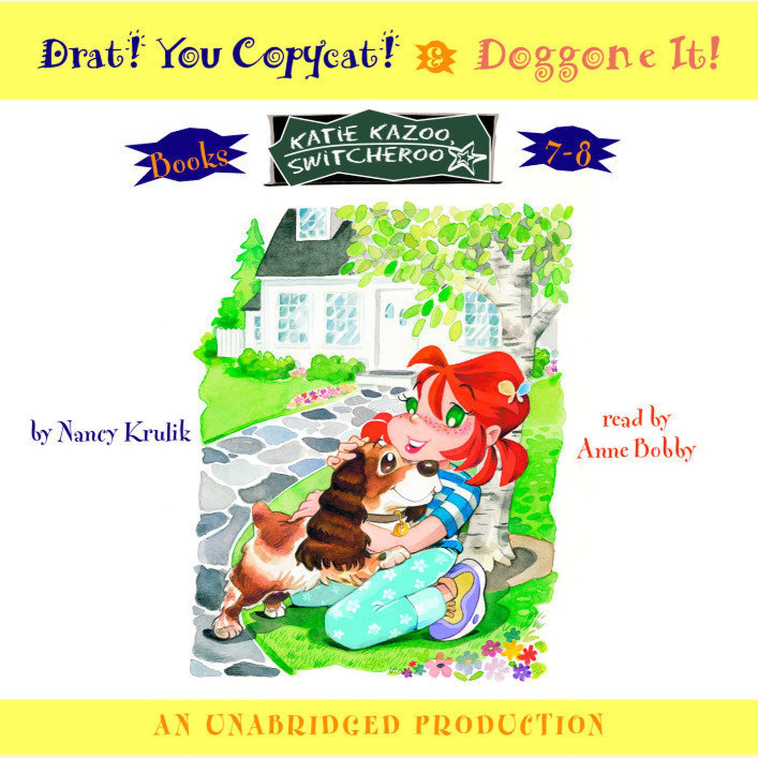 Printable Katie Kazoo: Books 7 and 8: Katie Kazoo, Switcheroo #7: Drat! You Copycat!; Katie Kazoo, Switcheroo #8: Doggone It! Audiobook Cover Art