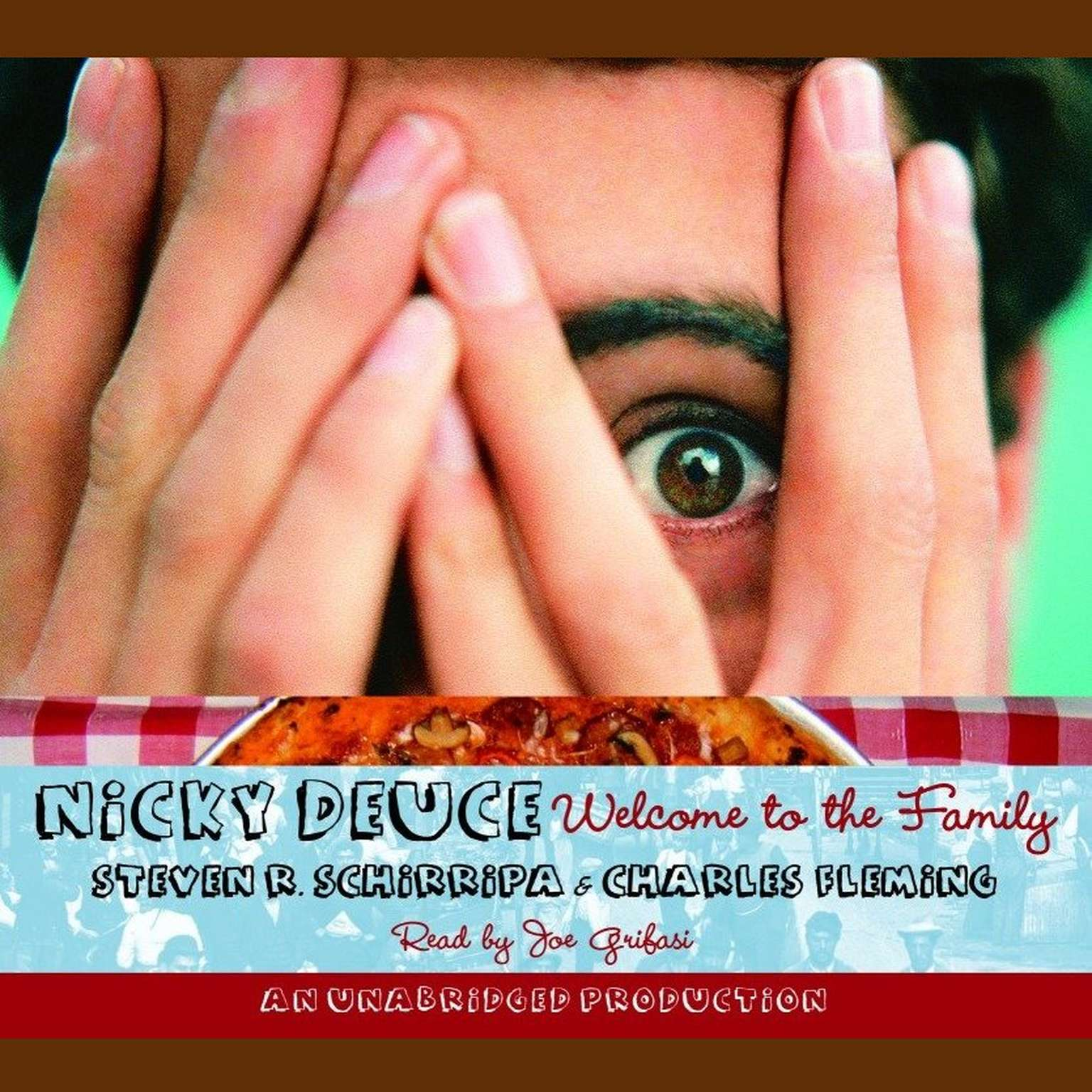 Printable Nicky Deuce: Welcome to the Family Audiobook Cover Art