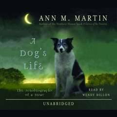 A Dogs Life Audiobook, by Ann M. Martin