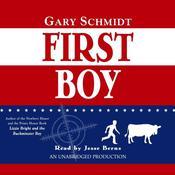 First Boy Audiobook, by Gary D. Schmidt