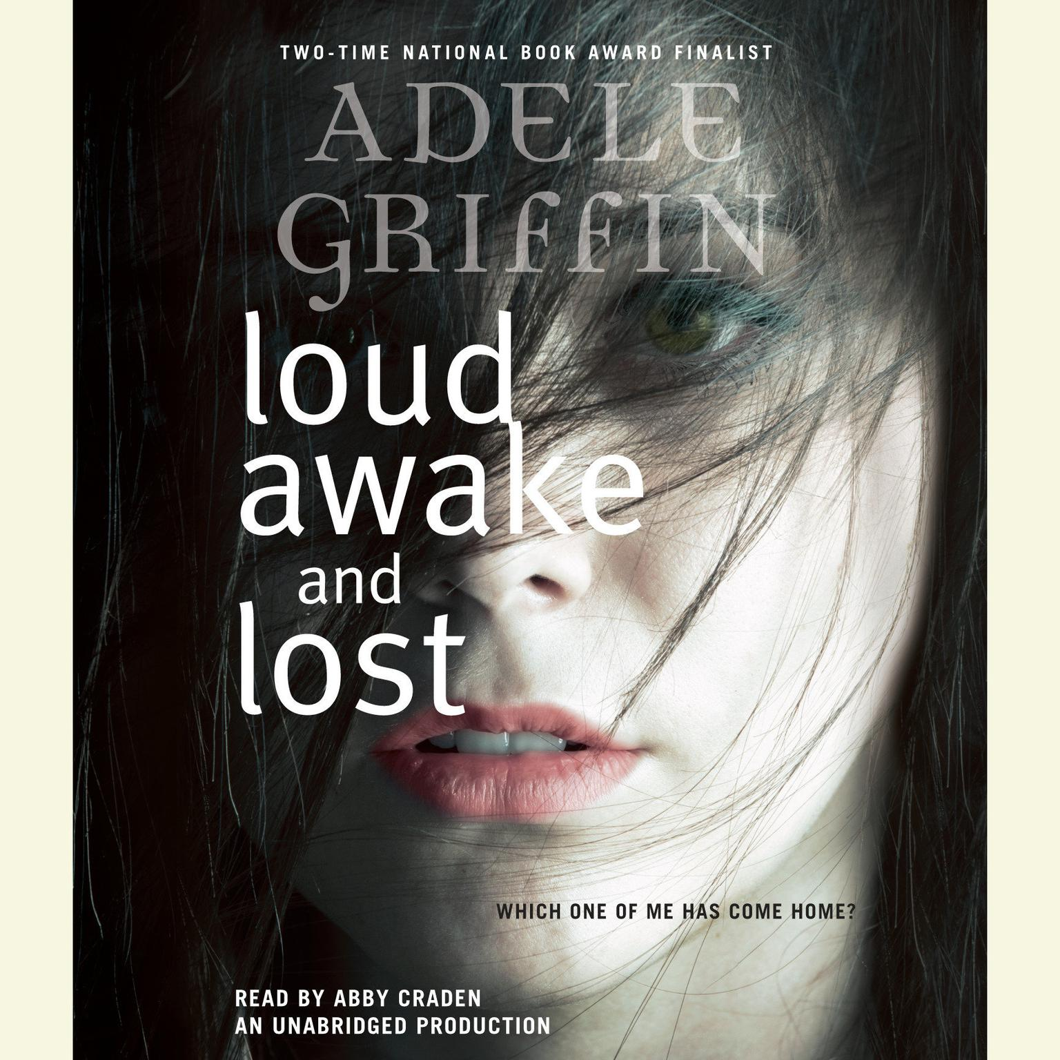 Printable Loud, Awake, and Lost Audiobook Cover Art