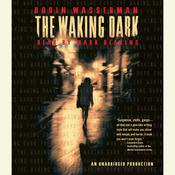 The Waking Dark Audiobook, by Robin Wasserman