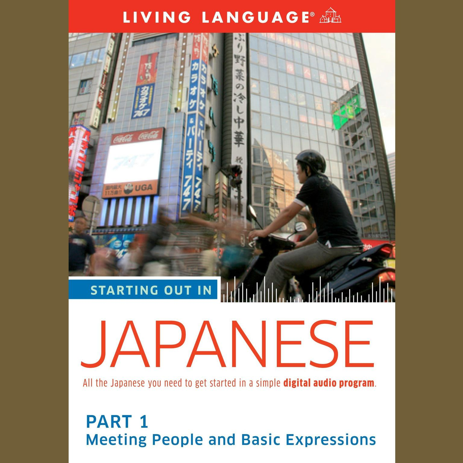 Printable Starting Out in Japanese, Part 1: Meeting People and Basic Expressions Audiobook Cover Art