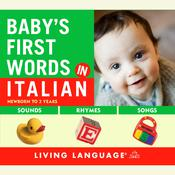 Baby's First Words in Italian Audiobook, by Erika Levy, Living Language