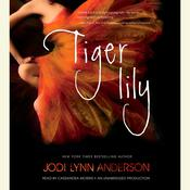 Tiger Lily Audiobook, by Jodi Lynn Anderson