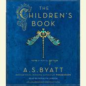 The Childrens Book, by A. S. Byatt