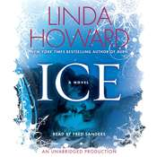 Ice: A Novel Audiobook, by Linda Howard