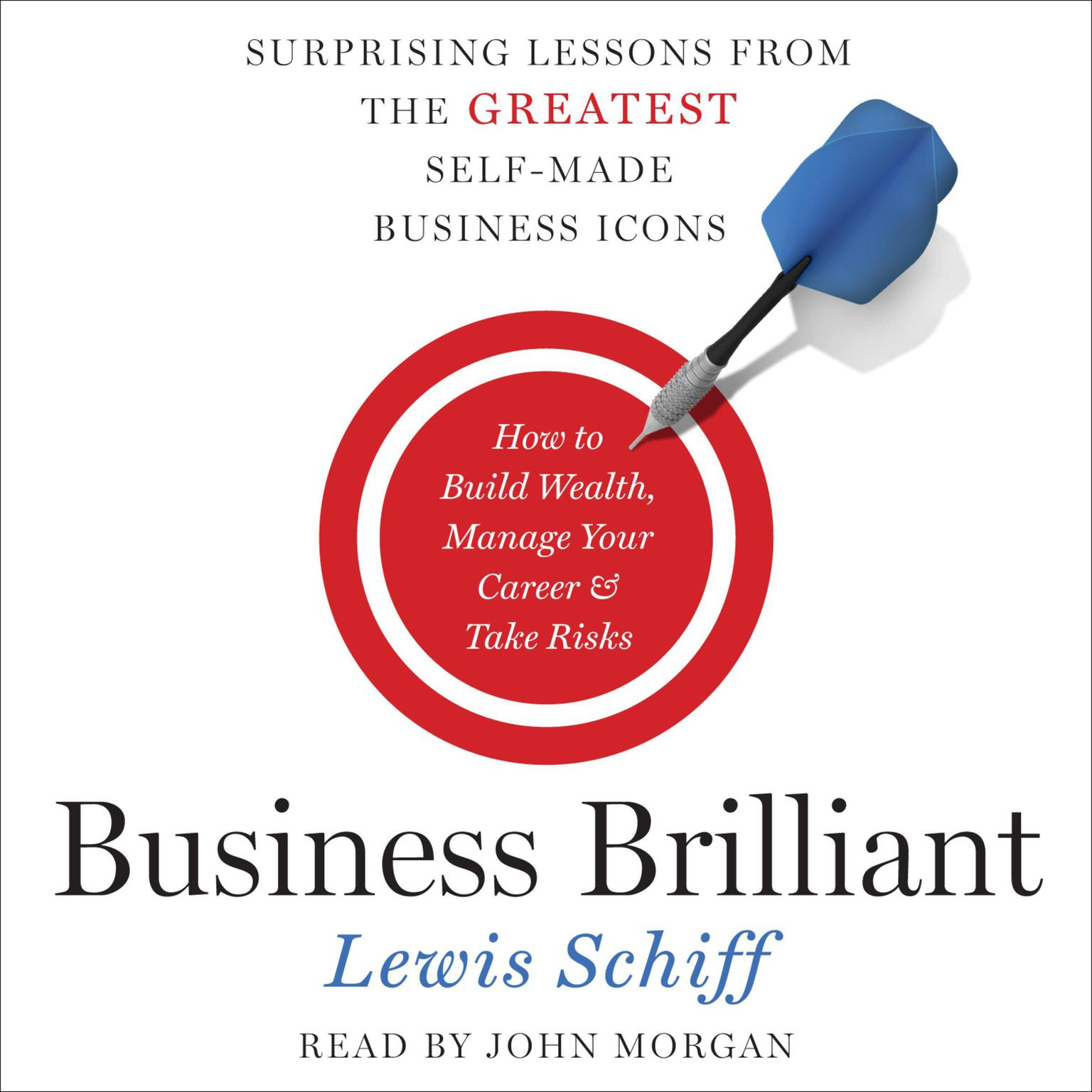 Printable Business Brilliant: Surprising Lessons from the Greatest Self-Made Business Icons Audiobook Cover Art